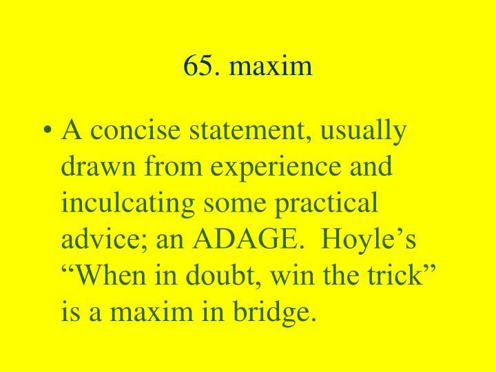 65. maxim