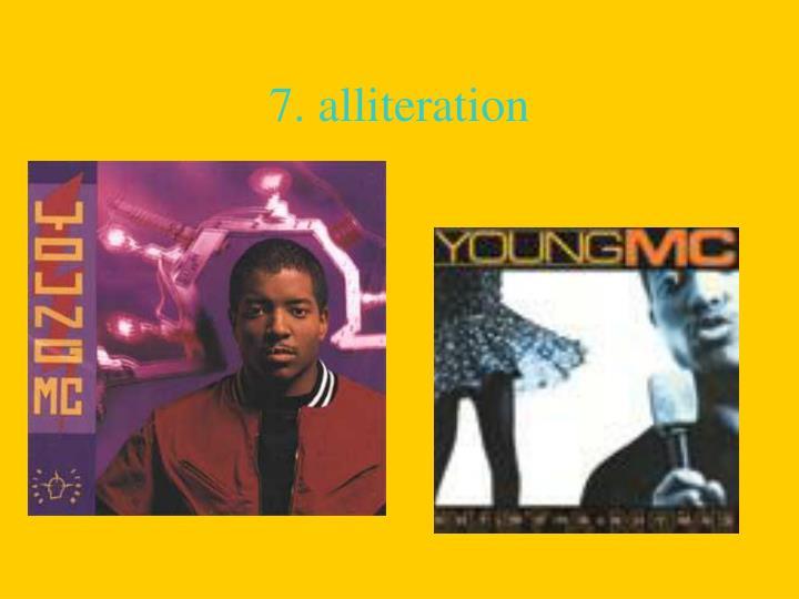 7. alliteration