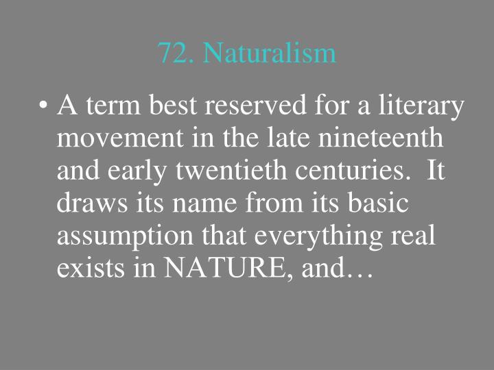 72. Naturalism