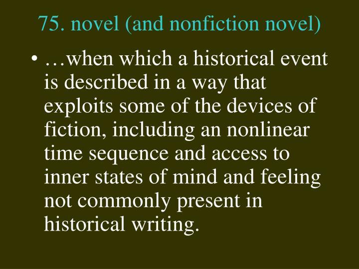 75. novel (and nonfiction novel)