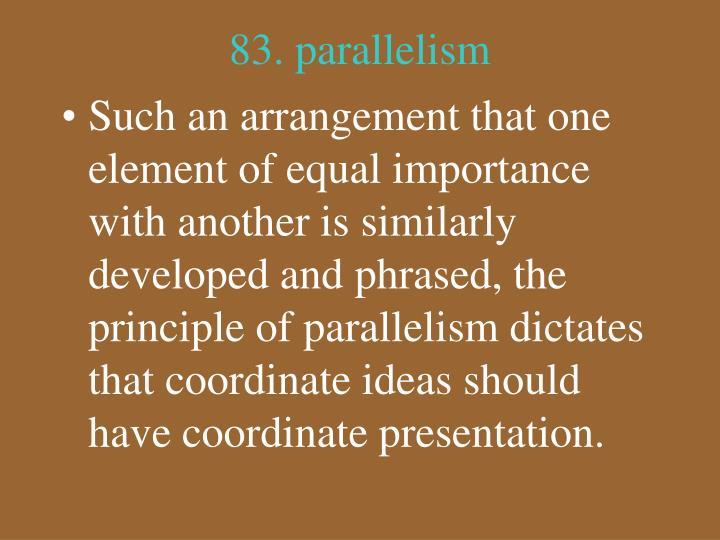 83. parallelism