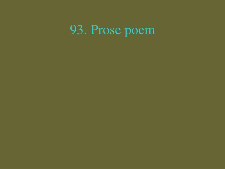 93. Prose poem