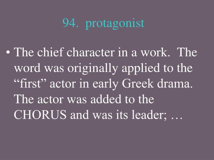 94.  protagonist