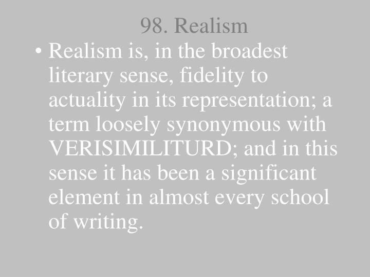 98. Realism