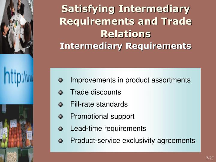 Satisfying Intermediary Requirements and Trade Relations