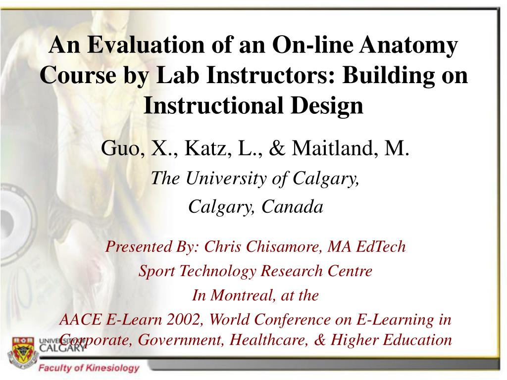 An Evaluation of an On-line Anatomy Course by Lab Instructors: Building on Instructional Design