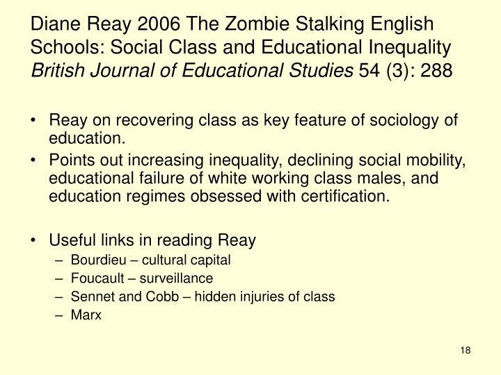 Diane Reay 2006 The Zombie Stalking English Schools: Social Class and Educational Inequality