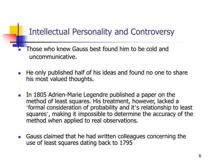 Intellectual Personality and Controversy
