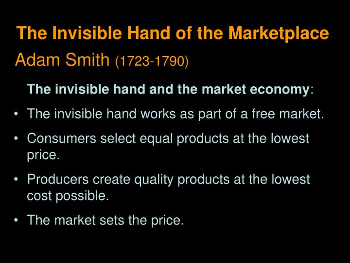 The Invisible Hand of the Marketplace