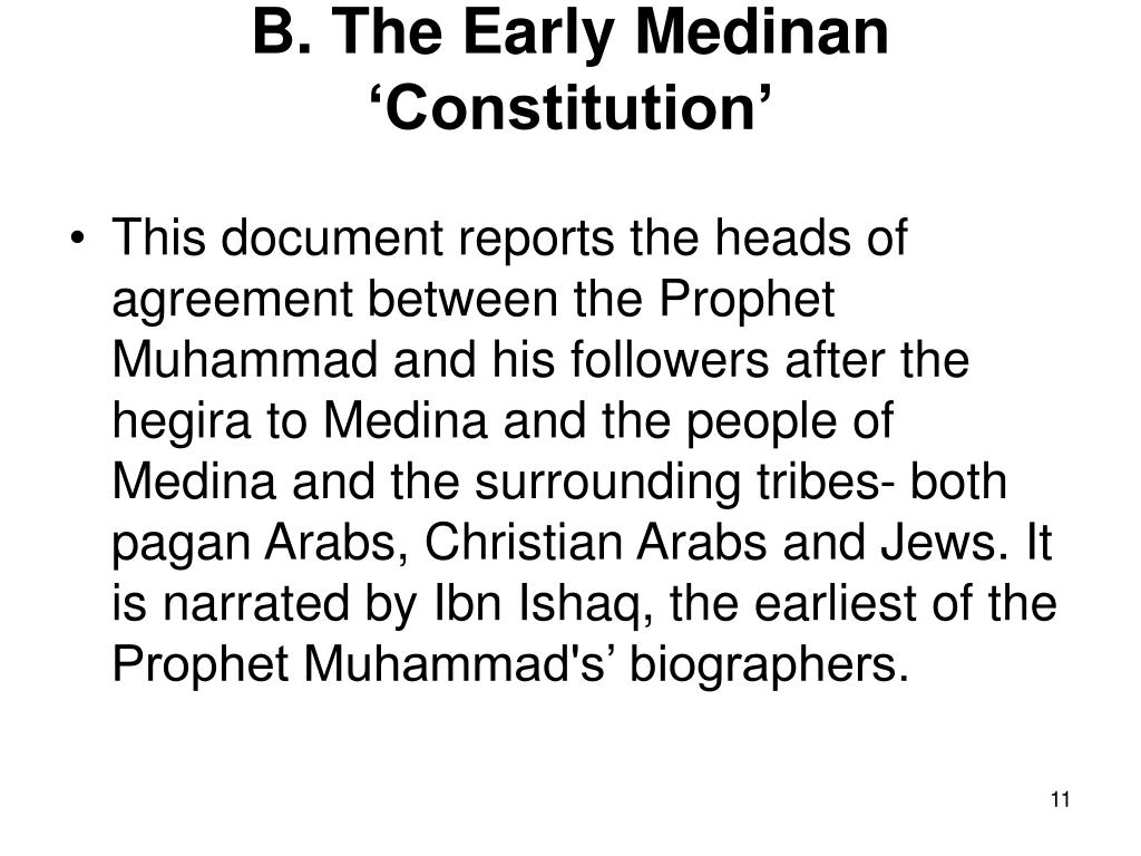 B. The Early Medinan 'Constitution'