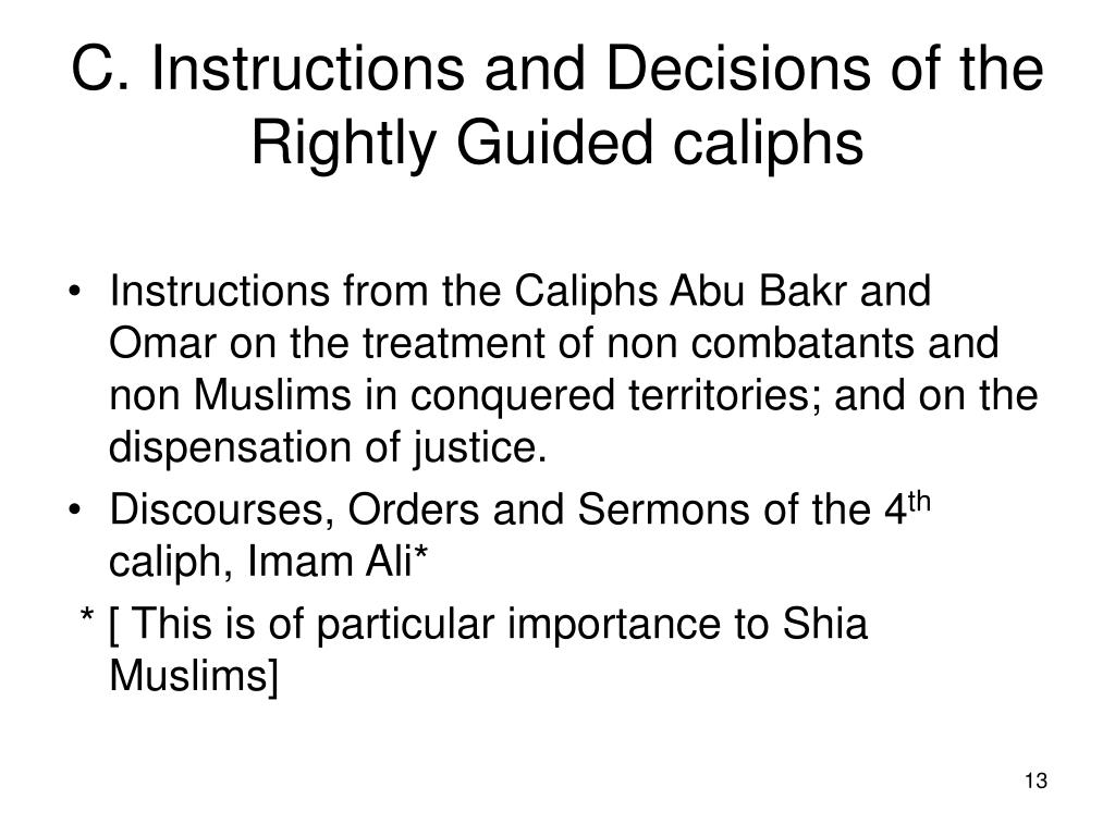C. Instructions and Decisions of the Rightly Guided caliphs