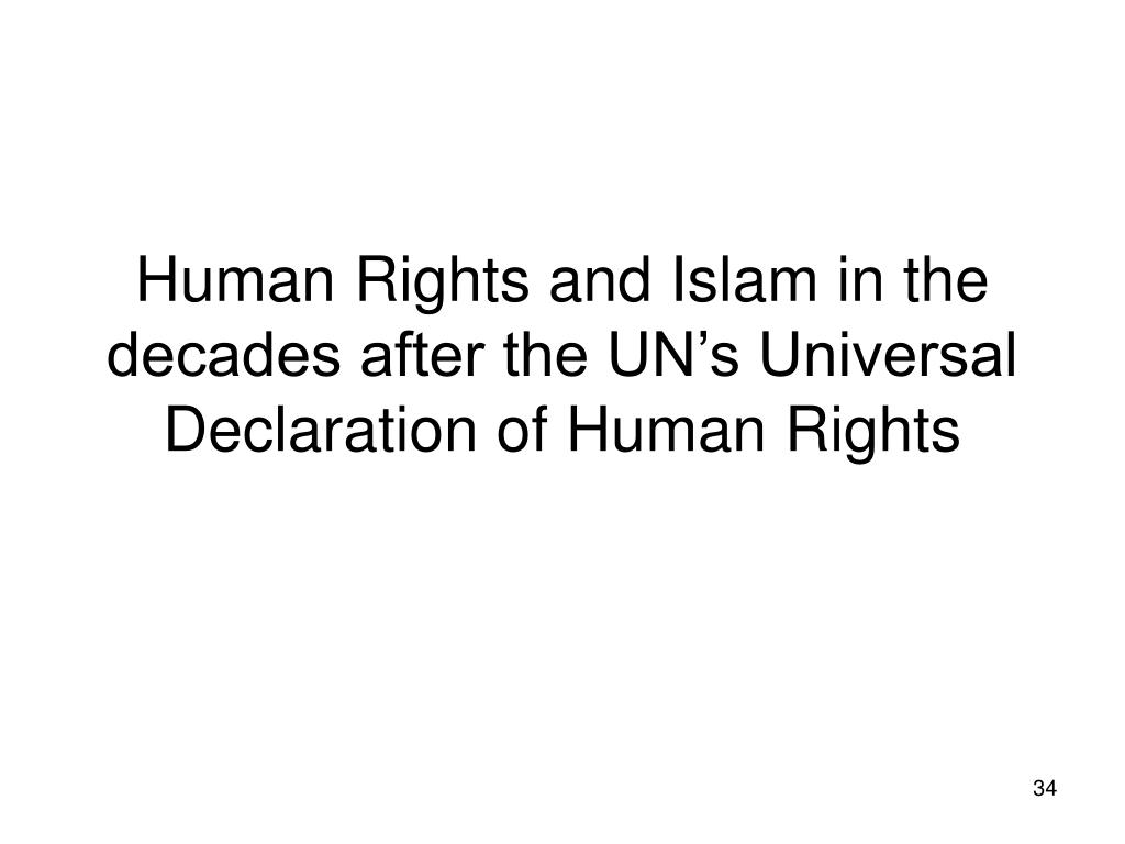Human Rights and Islam in the decades after the UN's Universal Declaration of Human Rights