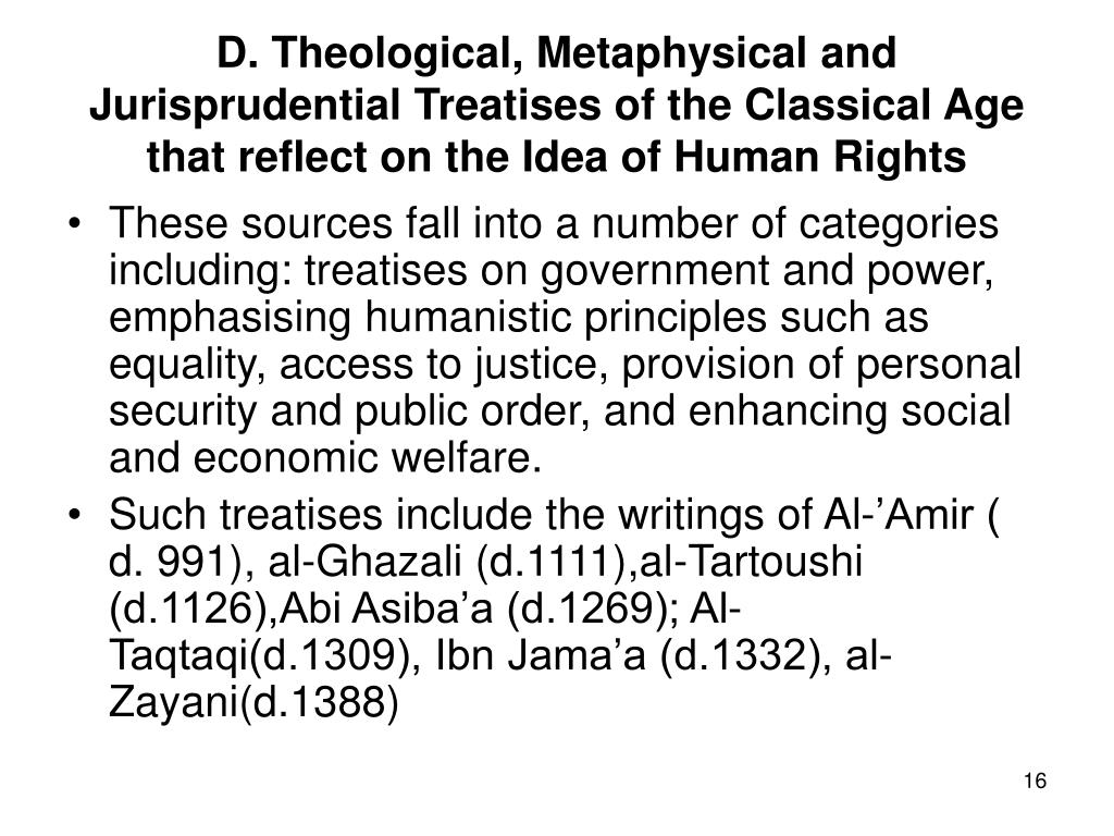 D. Theological, Metaphysical and Jurisprudential Treatises of the Classical Age that reflect on the Idea of Human Rights