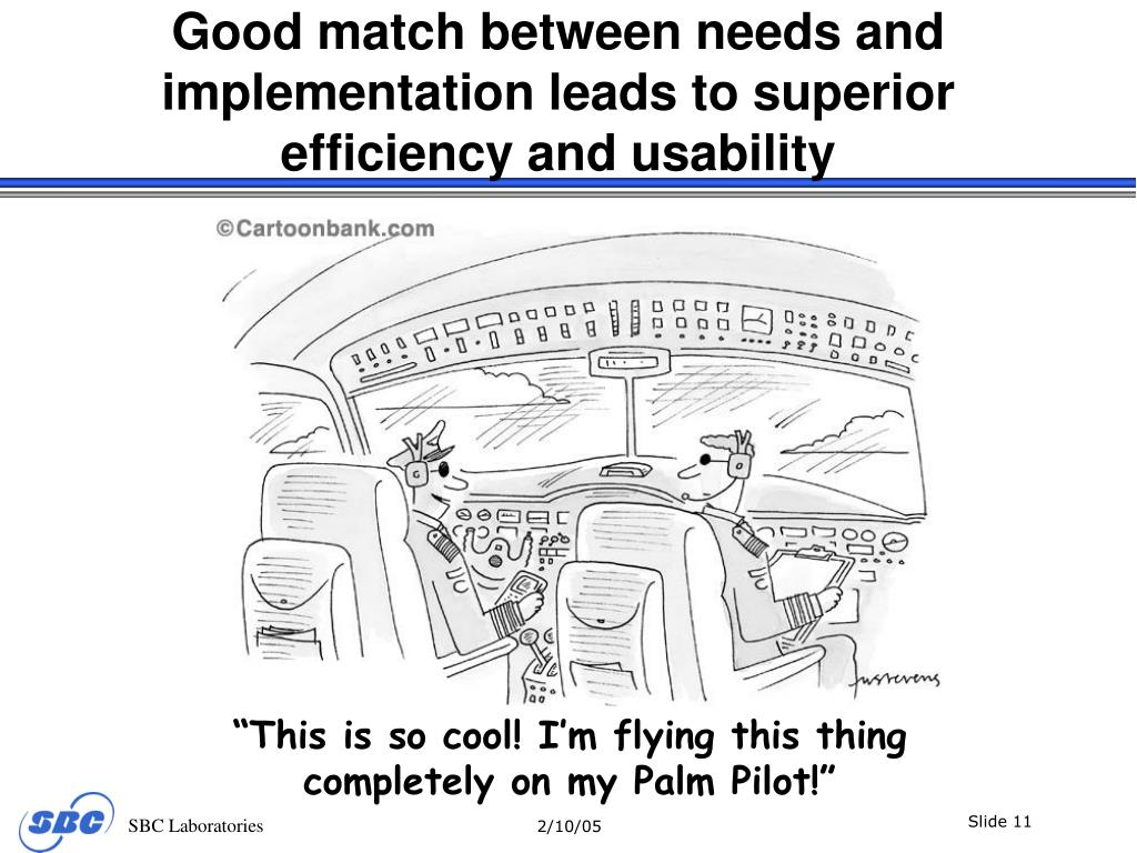 Good match between needs and implementation leads to superior