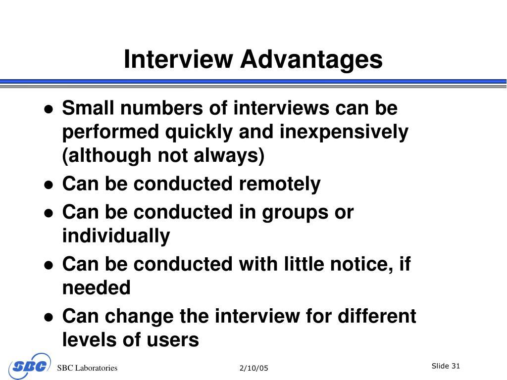 Interview Advantages