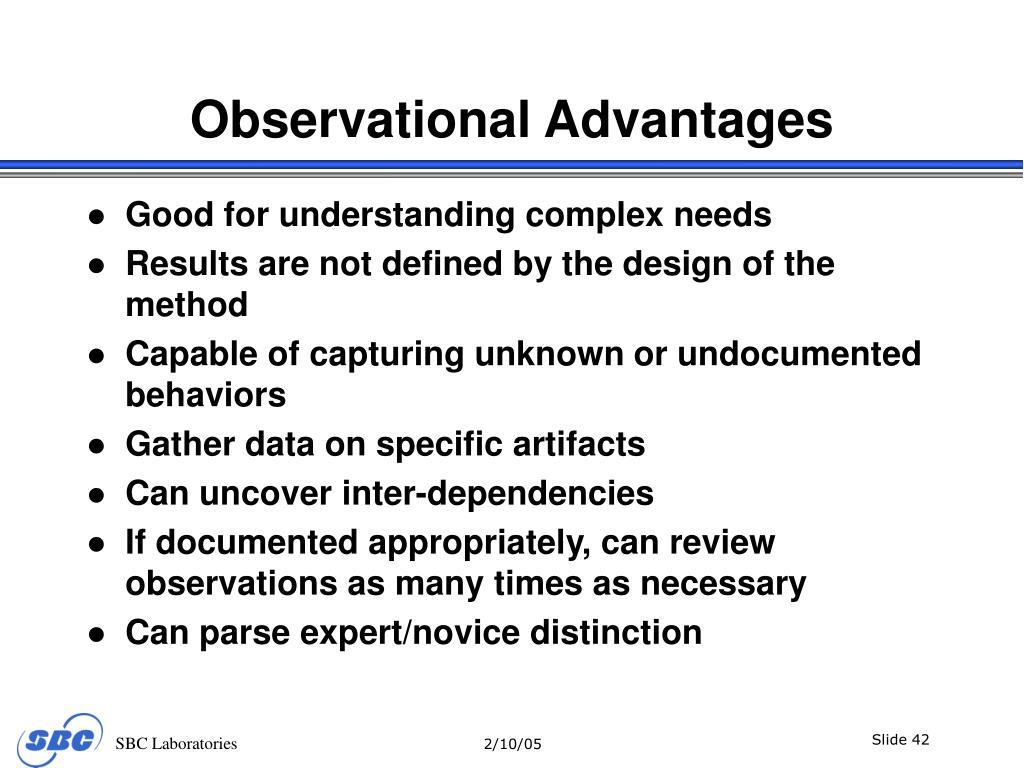 Observational Advantages