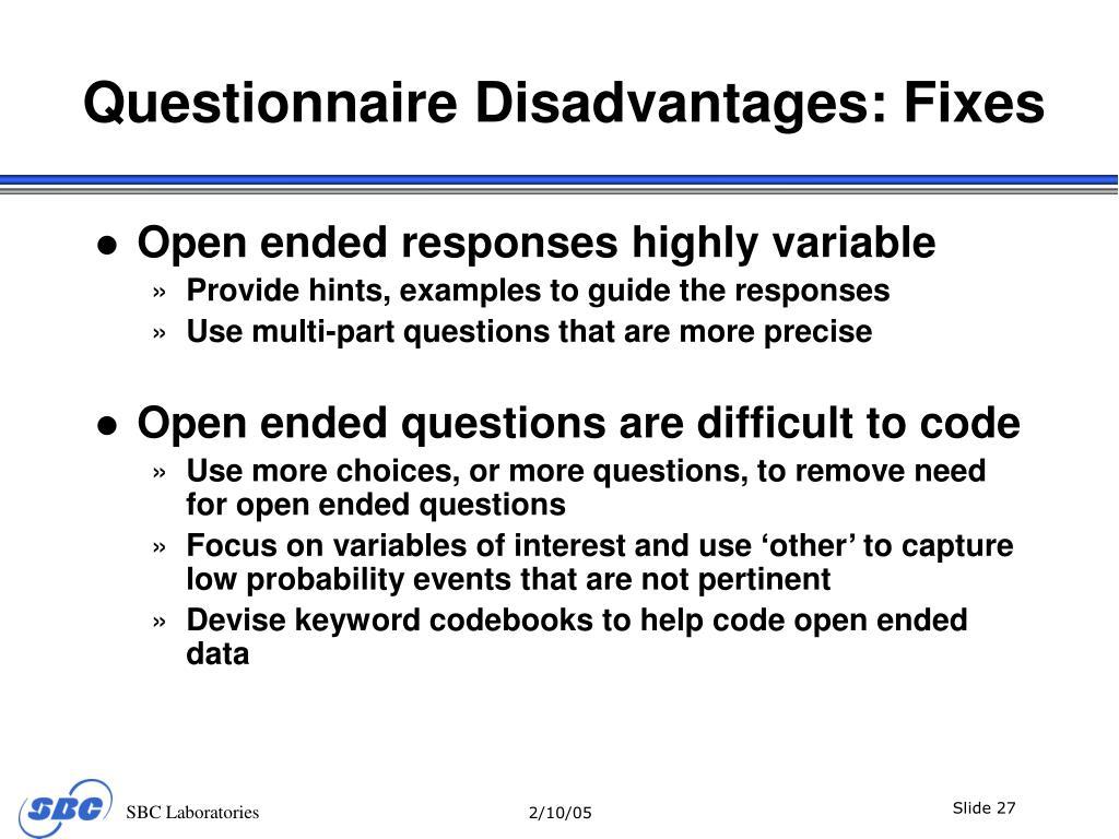 Questionnaire Disadvantages: Fixes