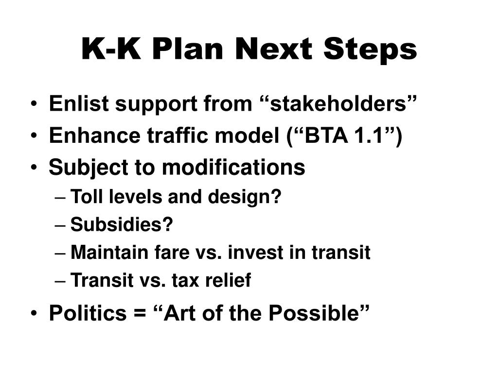 K-K Plan Next Steps