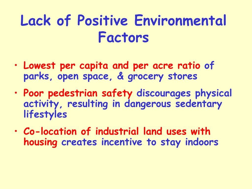 Lack of Positive Environmental Factors