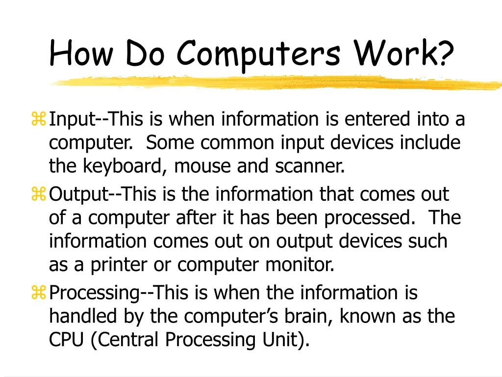 How Do Computers Work?