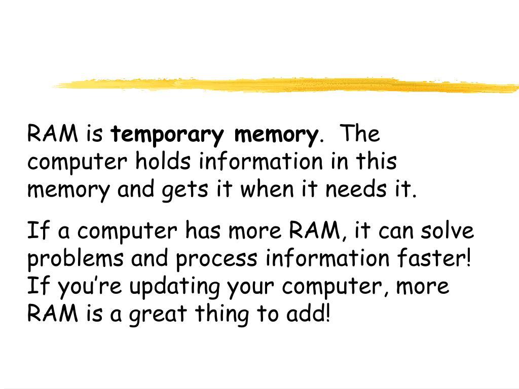 RAM is