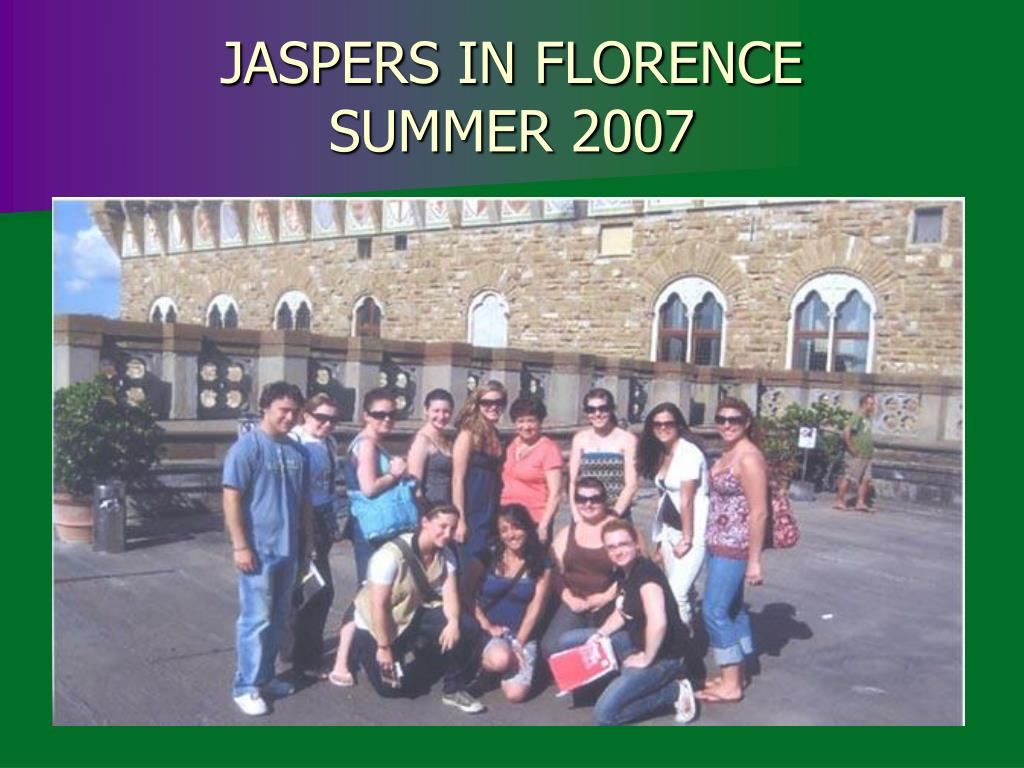 JASPERS IN FLORENCE