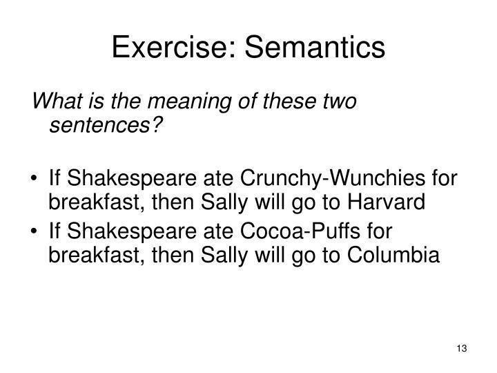 Exercise: Semantics