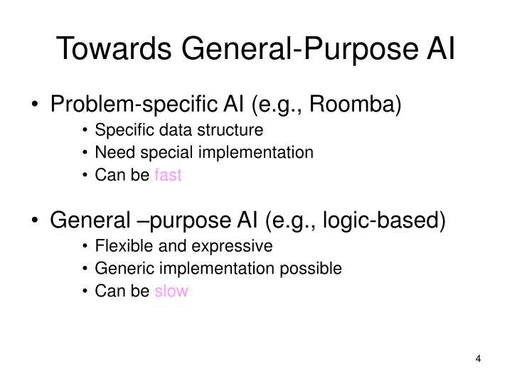 Towards General-Purpose AI