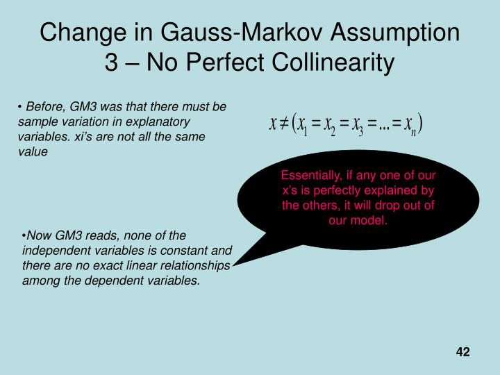 Change in Gauss-Markov Assumption 3 – No Perfect Collinearity