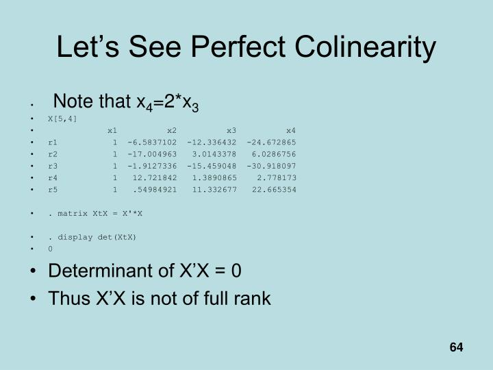 Let's See Perfect Colinearity