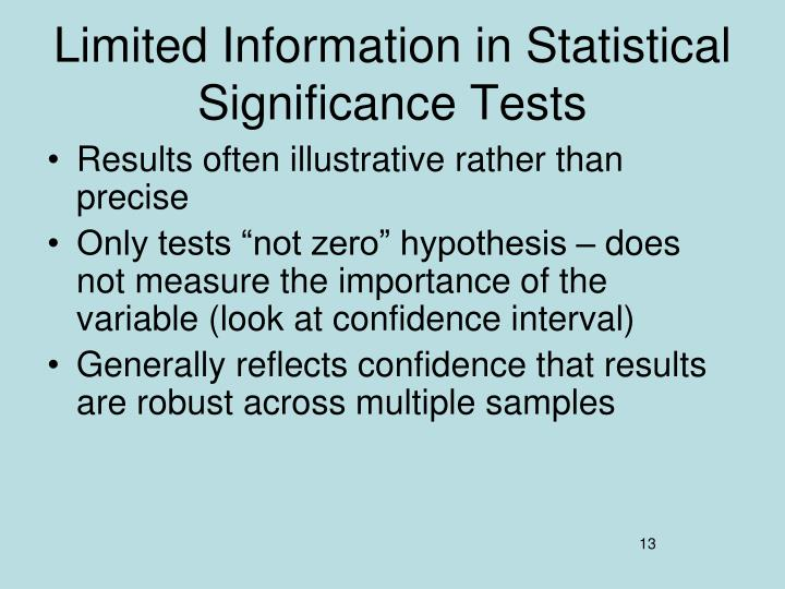 Limited Information in Statistical Significance Tests