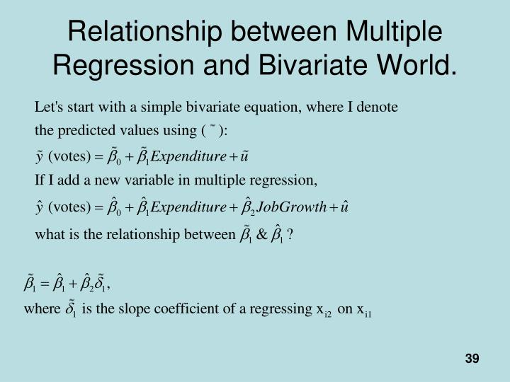 Relationship between Multiple Regression and Bivariate World.
