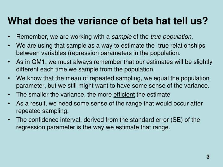 What does the variance of beta hat tell us