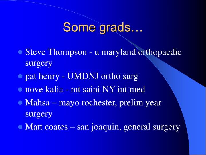 Some grads…