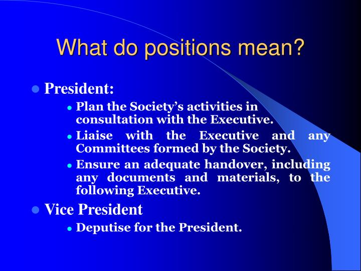 What do positions mean?