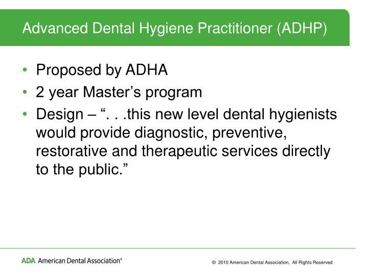 Advanced Dental Hygiene Practitioner (ADHP)