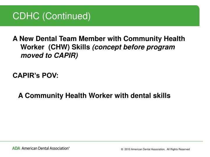 CDHC (Continued)