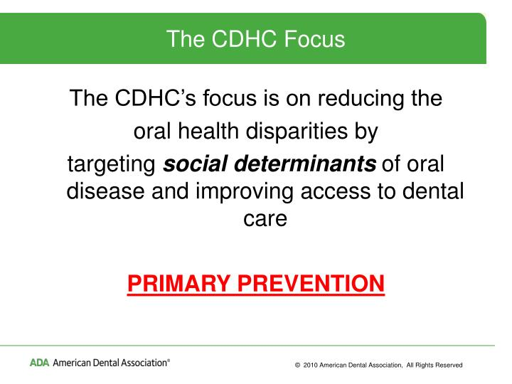 The CDHC Focus