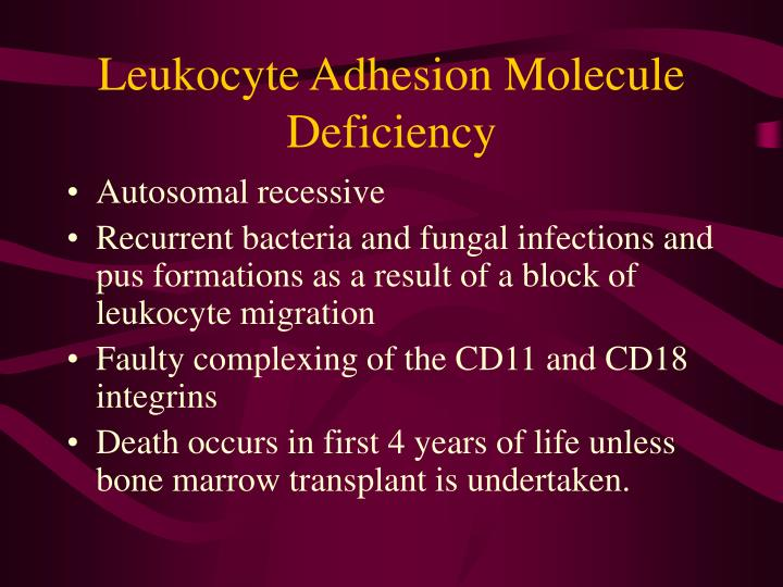 Leukocyte Adhesion Molecule Deficiency