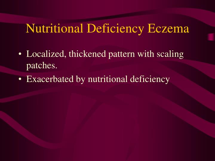 Nutritional Deficiency Eczema