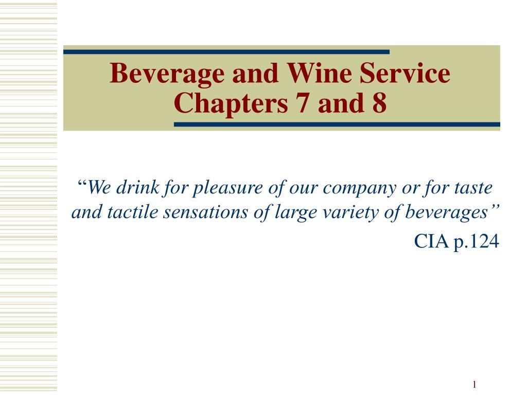 Beverage and Wine Service