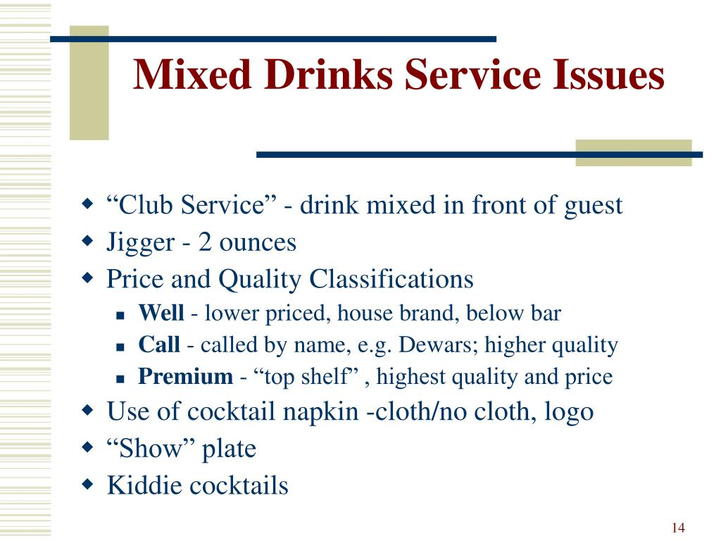 Mixed Drinks Service Issues