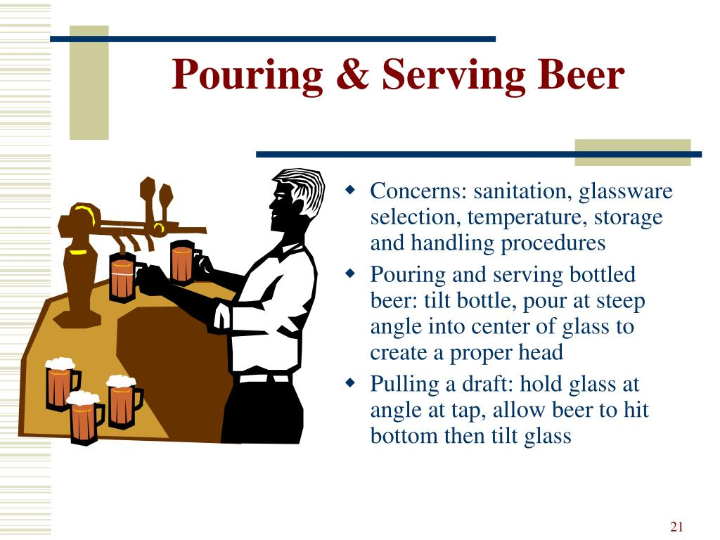 Pouring & Serving Beer