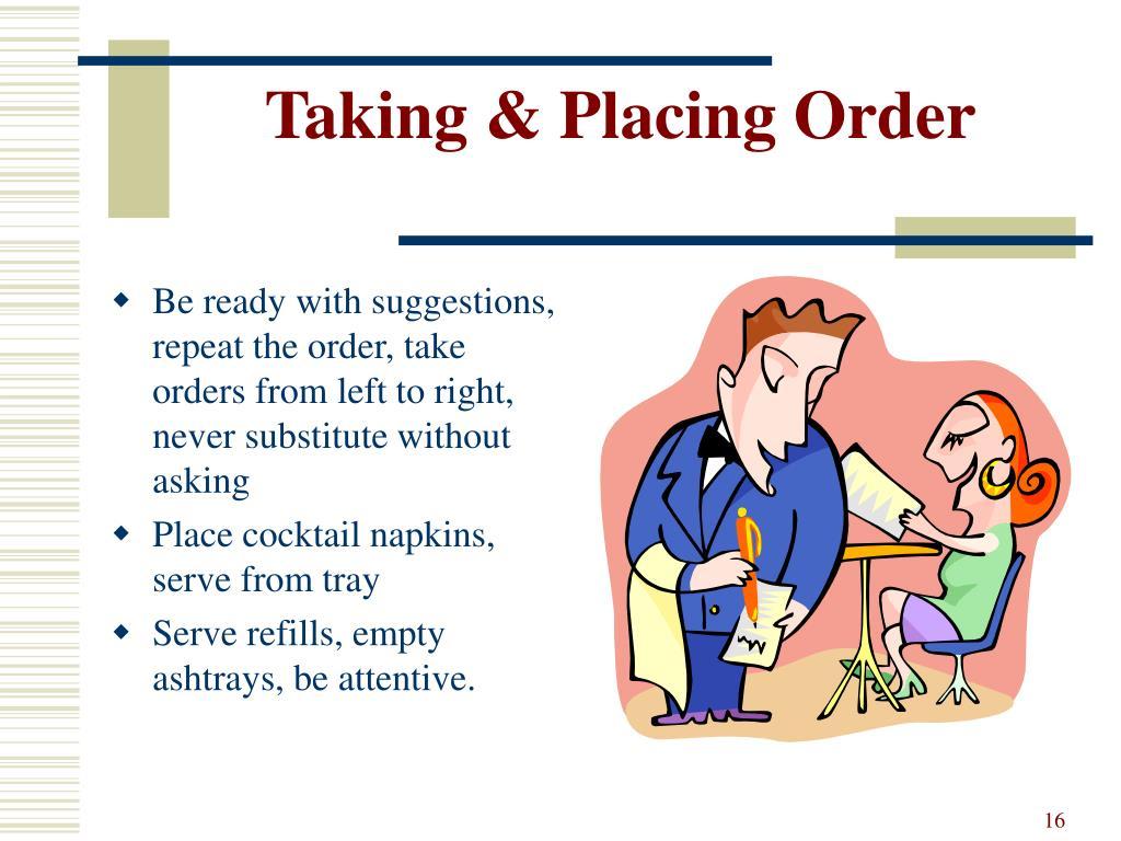 Taking & Placing Order