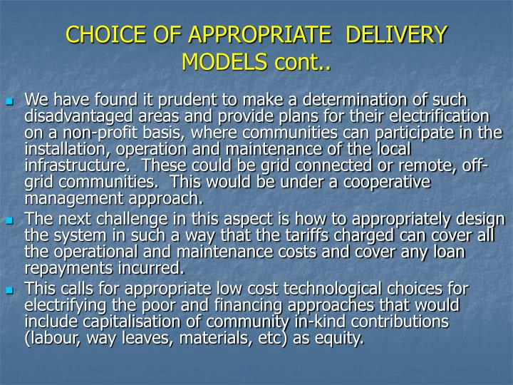 CHOICE OF APPROPRIATE  DELIVERY MODELS cont..