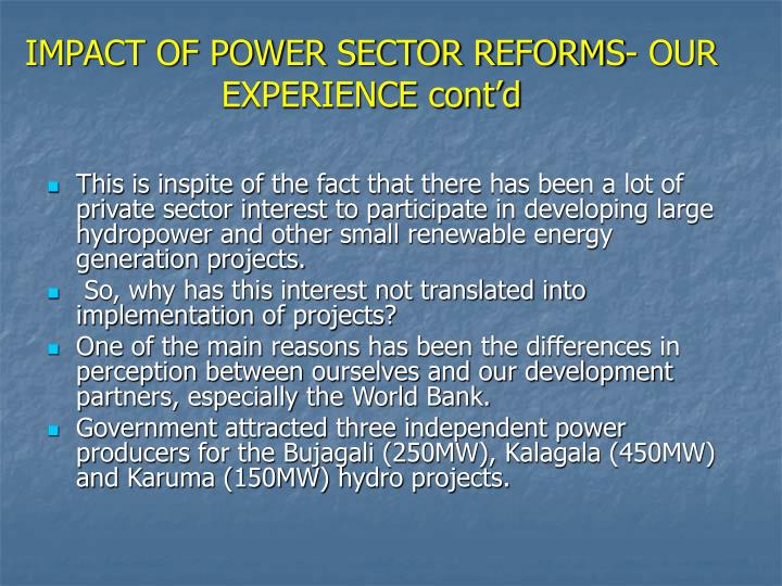 IMPACT OF POWER SECTOR REFORMS- OUR EXPERIENCE cont'd