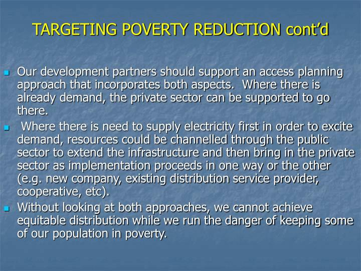 TARGETING POVERTY REDUCTION cont'd