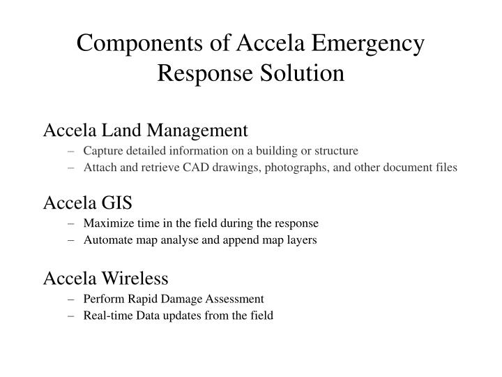 Components of Accela Emergency Response Solution