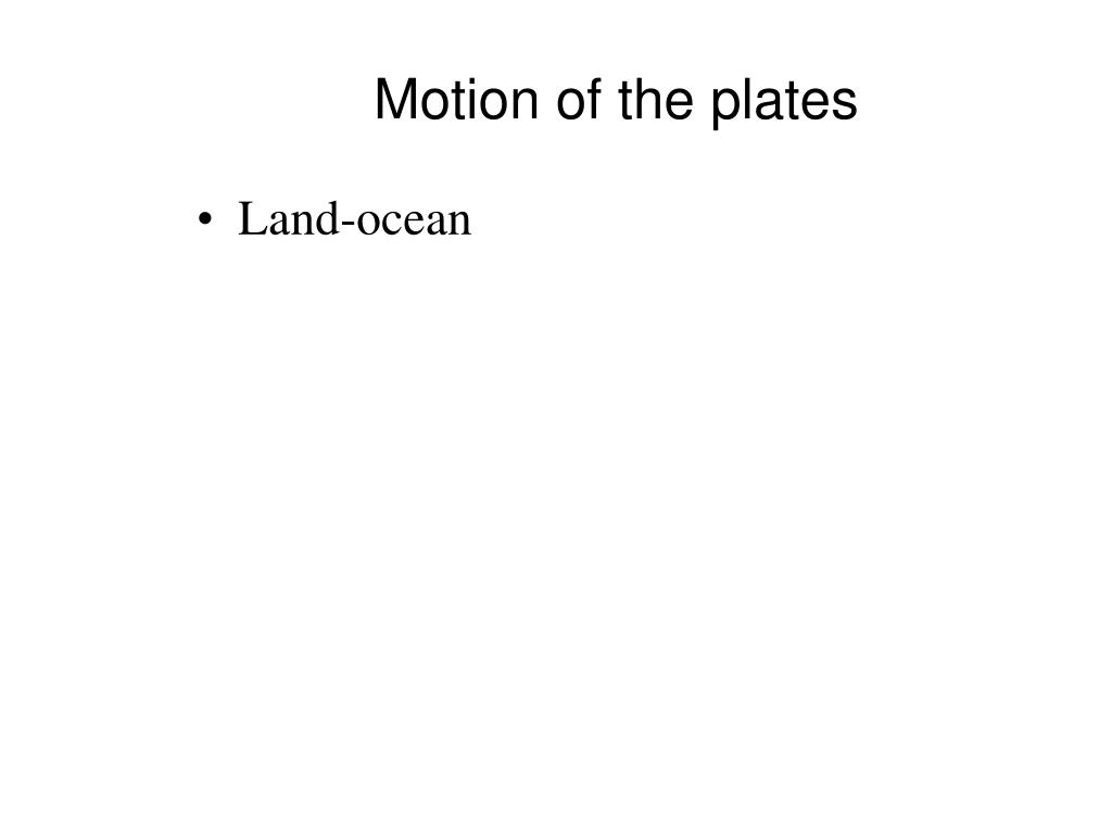 Motion of the plates