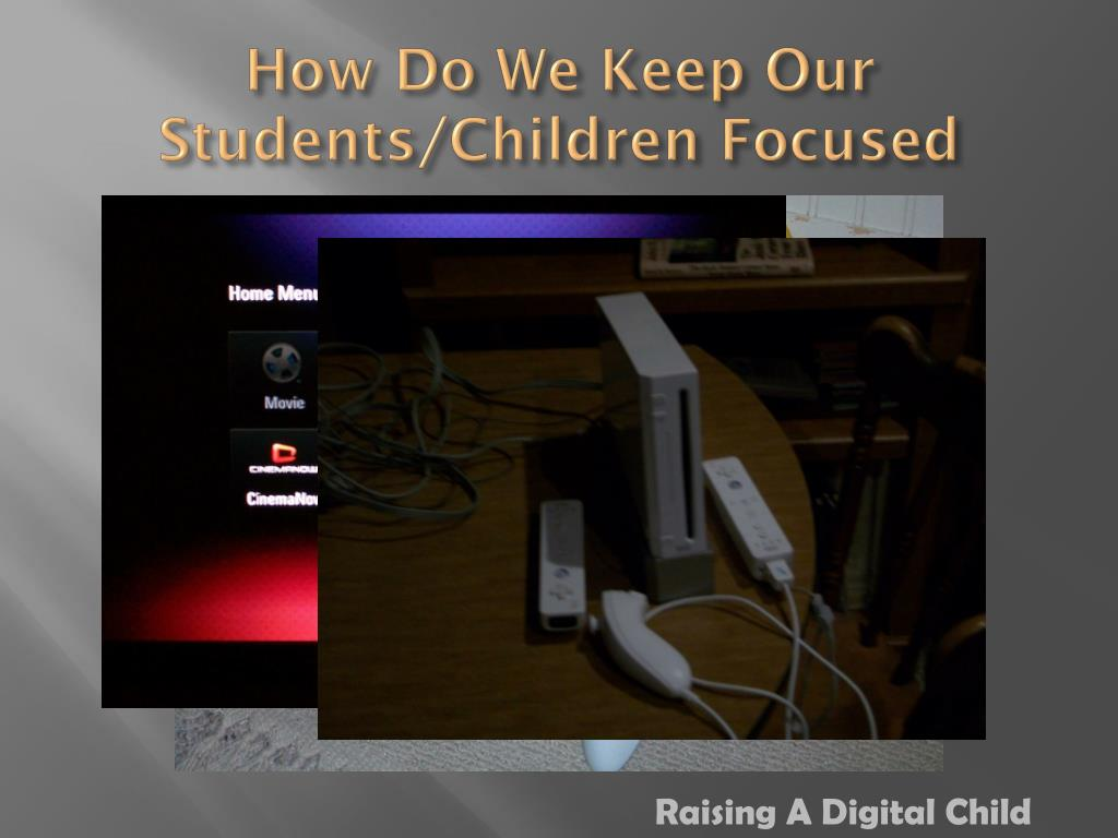 How Do We Keep Our Students/Children Focused